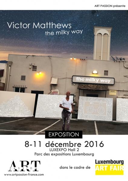 Victor Matthews - the milky way (Lux Art Fair  2016 - Luxembourg)
